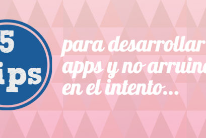 5 Tips para que el desarrollo de apps sea rentable