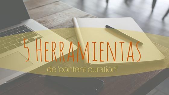 5 Herramientas gratis de Content Curation
