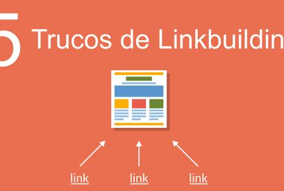 5 Trucos de 'Linkbuilding' para tu estrategia de marketing