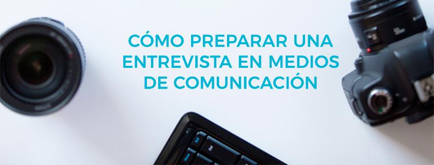preparar-entrevista-en-medios-comunicacion