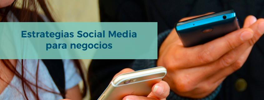 estrategias social media para negocios